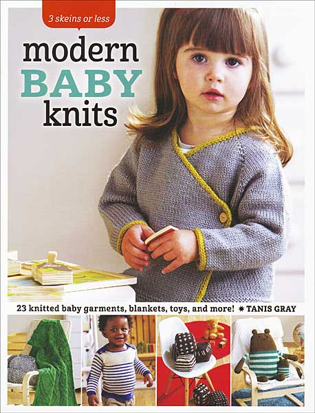 3 Skeins or Less Modern Baby Knits
