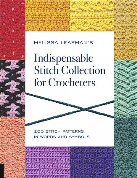 Indispensable Stitch Collection For Crocheters