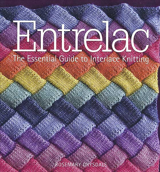 Entrelac: The Essential Guide to Interlace Knitting (softcover)