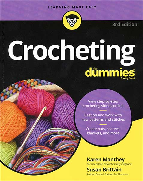 Crocheting For Dummies, 3rd Ed.