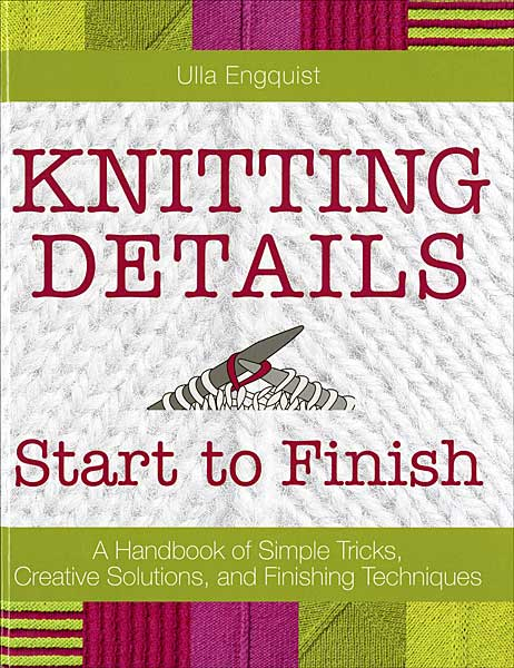 Knitting Details: Start to Finish
