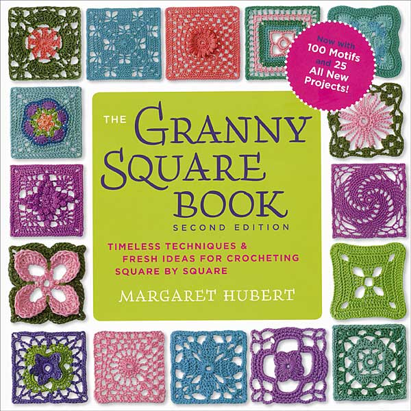 The Granny Square Book (2nd Ed)
