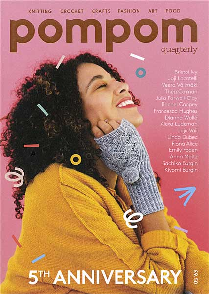 Pompom Quarterly, Issue 21: Summer 2017