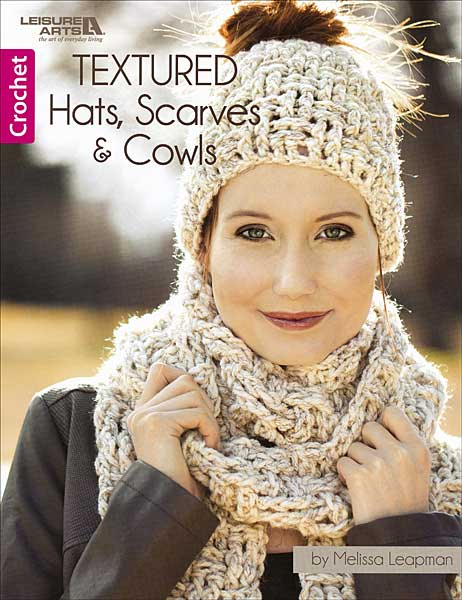 Textured: Hats, Scarves, & Cowls
