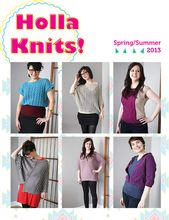 Holla Knits Spring Summer 2013 eBook Pattern