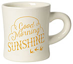 Good Morning Sunshine Diner Mug 12oz