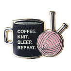 Coffee. Knit. Sleep. Repeat. Enamel Pin