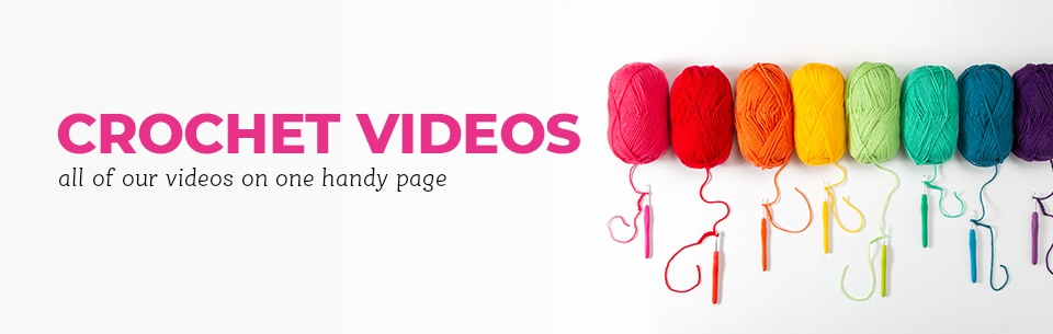 Crochet Video Guides
