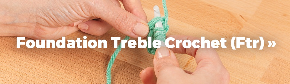 Foundation Treble Crochet