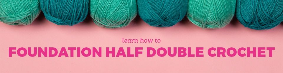 Foundation Stitches Half Double Crochet