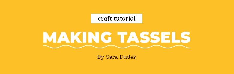 Making Tassels
