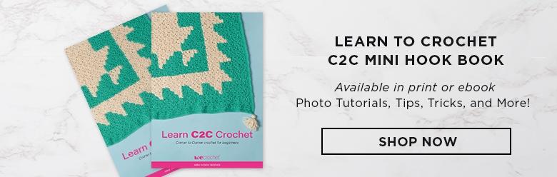 Learn to Crochet: C2C Mini Hook Book