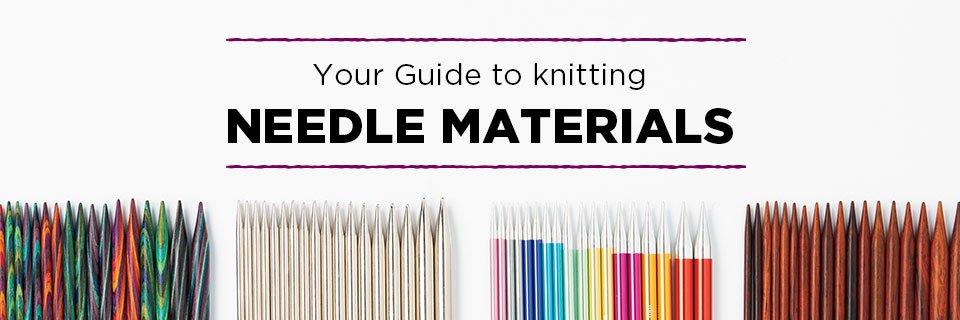 Needle Materials