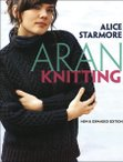 Aran Knitting, New & Expanded Edition