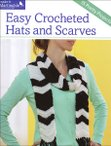 Easy Crocheted Hats & Scarves
