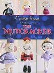 Crochet Stories: E.T.A. Hoffman's The Nutcracker