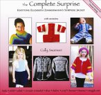 The Complete Surprise: Knitting Elizabeth Zimmerman's Surprise Jacket