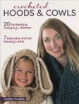 Crocheted Hoods & Cowls