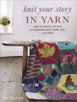Knit Your Story in Yarn