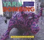 Yarn Bombing: Tenth Anniversary Edition