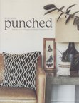 Punched: Techniques and Projects for Modern Punch Needle Art