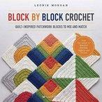 Block by Block Crochet