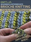 Intermediate Brioche Knitting Video eBook
