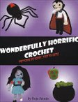 Wonderfully Horrific Crochet eBook