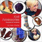 Knit Accessories: Essential and Variations eBook