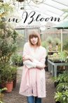 In Bloom: Spring 2014 Collection eBook: Knit Spring Layers
