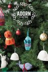 Adorn Pattern Collection eBook: Knit Holiday Ornaments