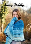 Sway Boldly: Chunky Weight Shawls eBook