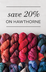 Monthly Yarn Sale - Save 20% off Hawthorne Yarn