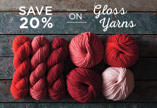 Monthly Yarn Sale - Save 20% on Gloss Yarn