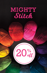 Monthly Yarn Sale - Save 20% off Mighty Stitch Yarn