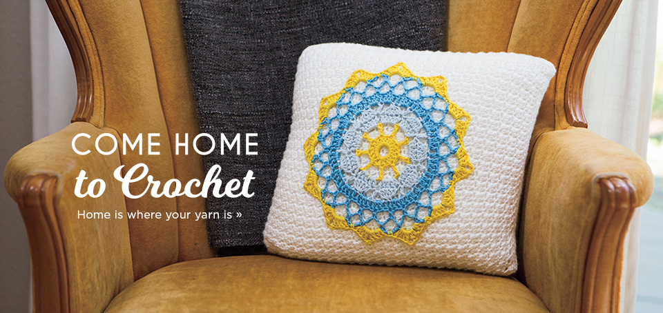 Come Home to Crochet