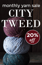 Monthly Yarn Sale - Save 20% off City Tweed Yarn