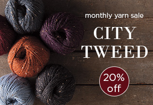 Monthly Yarn Sale - Save 20% on City Tweed Yarn
