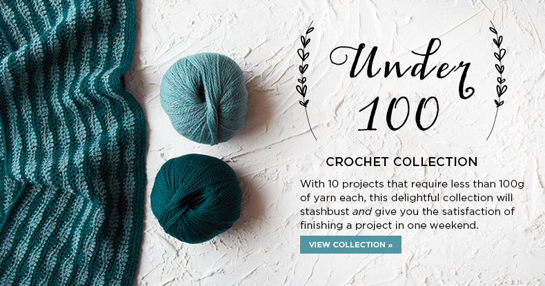 Crochet Under 100 Collection