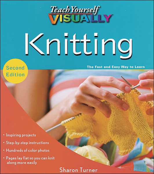 Teach Yourself Visually: Knitting