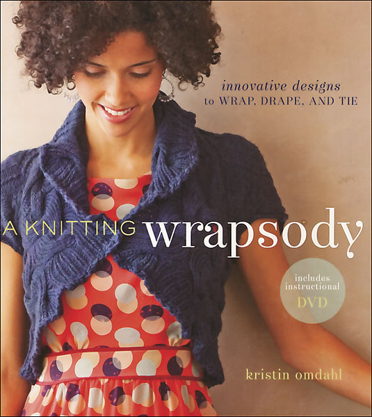 A Knitting Wrapsody with DVD