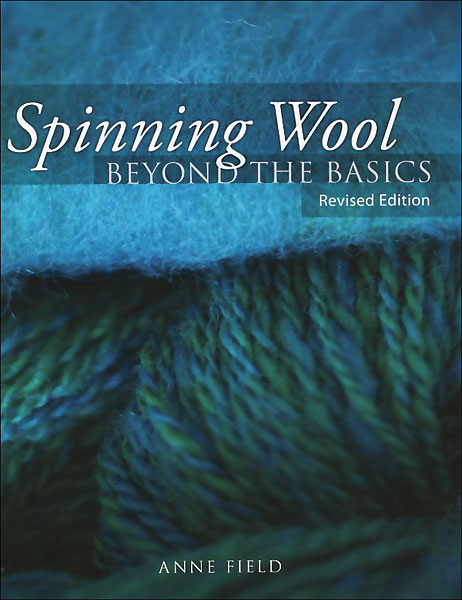 Spinning Wool Beyond the Basics