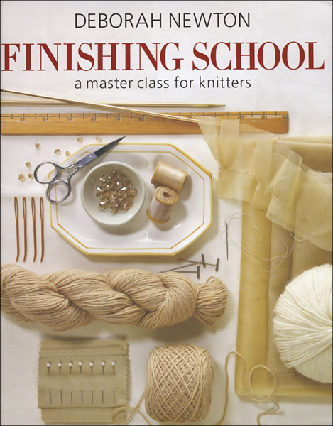 Finishing School A Master Class for Knitters