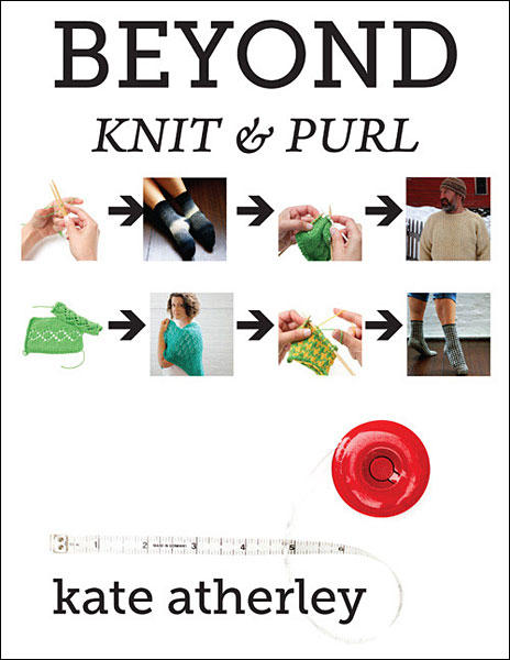 Beyond Knit & Purl