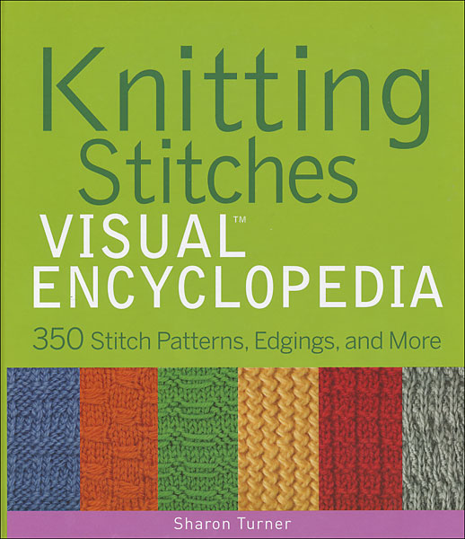 Knitting Stitches Visual Encyclopedia from KnitPicks.com Knitting by ...