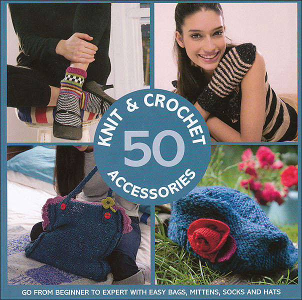 50 Knit & Crochet Accessories