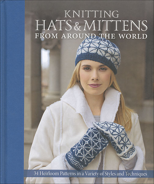 Knitting Hats & Mittens From Around the World
