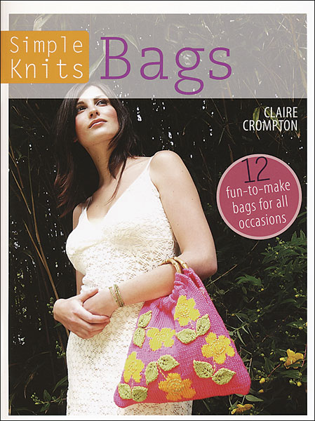 Simple Knits: Bags
