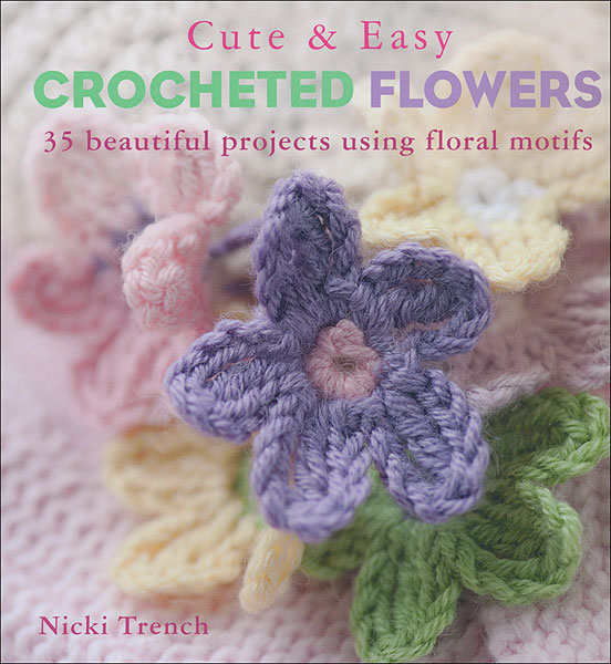 Cute & Easy Crocheted Flowers