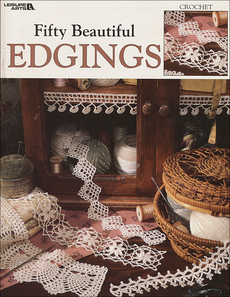 Fifty Beautiful Edgings